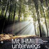 Mit Ihm unterwegs (Bibellesebund/G.Schultz)