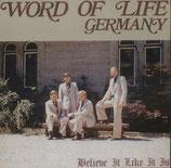 Wort des Lebens Quartett - Believe It Like It Is