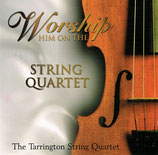 The Tarrington String Quartet - Worship Him On The String Quartet
