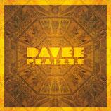 DAVEE : P.R.A.I.Z.S.E
