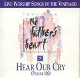 Vineyard - TTFH 7 : Hear Our Cry