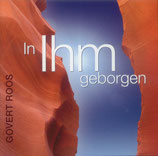 Govert Roos - In Ihm geborgen