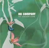 Nu Company - Thy Kingdom Come