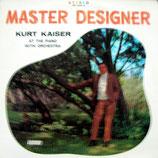 Kurt Kaiser - Master Designer