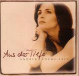 Andrea Adams - Frey - Aus der Tiefe