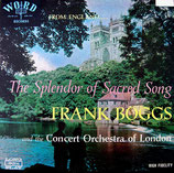Frank Boggs - The Splendor of Sacred Song