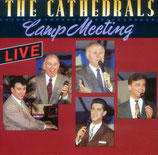 Cathedrals - Camp Meeting Live