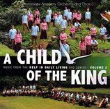 Fountainview Academy Orchestra and Choir - A Child Of The King