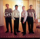 Gold City - Preparing the Way - (dw)