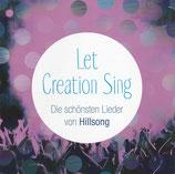 Let Creation Sing - Die schönsten Lieder von Hillsong (englisch)