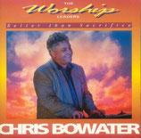 Chris Bowater - Better Than Sacrifice (The Worship Leader)