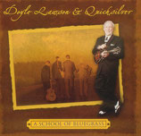 Doyle Lawson & Quicksilver - A School of Bluegrass -