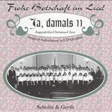 Jugend für Christus Chor - Ja, damals 11