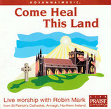 Robin Mark - Come Heal This Land