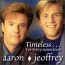 Aaron & Jeoffrey - Timeless ... For Every Generation