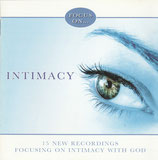 Kingsway Music : Focus on Intimacy - 15 New Recordings Focusing On Intimacy With God