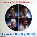 Haven Of Rest Quartet - Leavin' On My Mind