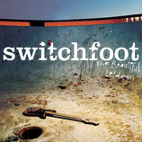SWITCHFOOT : The Beautiful Letdown
