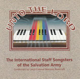 The International Staff Songsters Of The Salvation Army - Unto The Lord