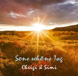 Chrigi & Simi - Sone schöne Tag