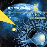 7th Element - It's Not Enough