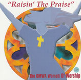 Raising The Praise - The GMWA Women Of Worship
