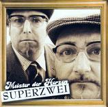 Superzwei - Meister der Herzen