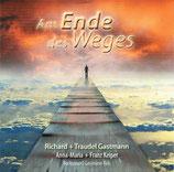 Traudl & Richard Gastmann mit Anni & Franz Keiper - Am Ende des Weges