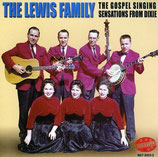 The Lewis Family - The Gospel Singing Sensations From Dixie