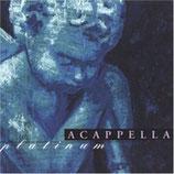Acappella - Platinum