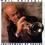 Phil Driscoll - Instrument of Praise