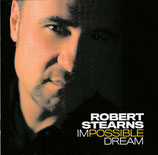 Robert Stearns - Impossible Dream