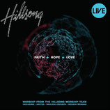 Hillsong Australia - Faith And Hope And Love