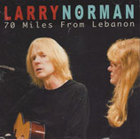 Larry Norman - Seventy Miles From Lebanon