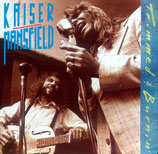 Kaiser / Mansfield - Trimmed And Burnin'