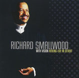 Richard Smallwood & Vision - Healing : Live In Detroit