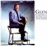 Glen Campbell -My Hits And Love Songs