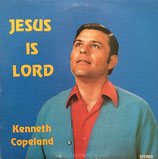 Kenneth Copeland - Jesus Is Lord