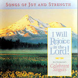 Celebrant Singers - I Will Rejoice In The Lord!