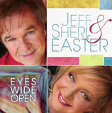 Jeff & Sheri Easter - Eyes Wide Open