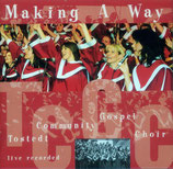Tostedt Community Gospel Choir - Making A Way<
