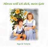Inge & Valerie - Hören will ich dich, mein Gott