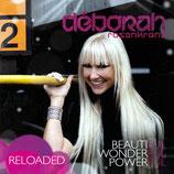Deborah Rosenkranz - Reloaded 2 - Beautiful Wonderful Powerful