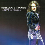 Rebecca St.James - Alive In Florida CD+DVD