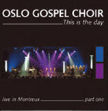 Oslo Gospel Choir - This is the Day ; live in Montreux part one