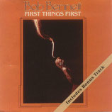 Bob Bennett - First Things First