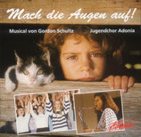 Jugendchor Adonia - Mach die Augen auf!