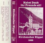 Kirchenchor Kippel - Habet Dank ihr Feunde all