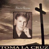 Steve Green - Toma la cruz