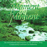 The International Staff Songsters Of The Salvation Army - Moment By Moment
